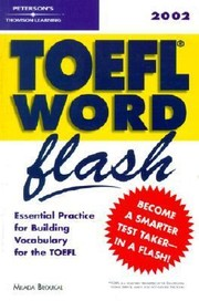 Cover of: Petersons Toefl Word Flash 2002 Essential Practice For Building Vocabulary For The Toefl