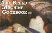 Cover of: The Bread Machine Cookbook | Donna Rathmell German
