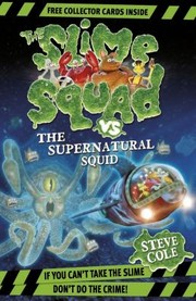 Cover of: The Slime Squad Vs The Supernatural Squids