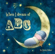 Cover of: When I Dream Of Abc