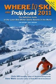 Cover of: Where To Ski And Snowboard 2011