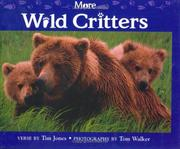 Cover of: More wild critters | Jones, Tim