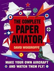Cover of: Complete Paper Aviator