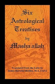 Cover of: Six Astrological Treatises by Mashaallah