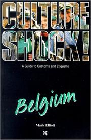 Cover of: Culture shock! Belgium | Mark Elliot