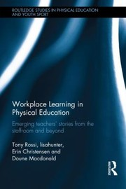 Cover of: Workplace Learning in Physical Education