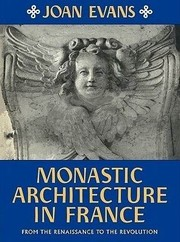 Cover of: Monastic architecture in France