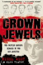 Cover of: The Crown Jewels The British Secrets Exposed By The Kgb Archives