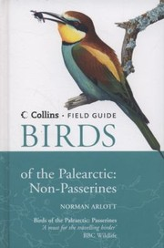 Cover of: A Field Guide To Birds Of The Palearctic Nonpasserines