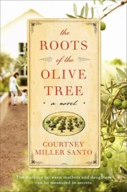 Cover of: The Roots of the Olive Tree |