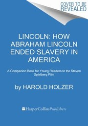 Cover of: Lincoln How Abraham Lincoln Ended Slavery In America
