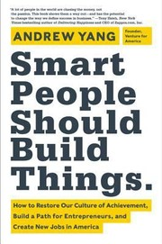 Cover of: Smart People Should Build Things |