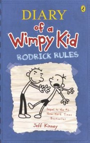 Cover of: Rodrick Rules Diary of a Wimpy Kid