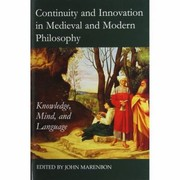 Cover of: Continuity and Innovation in Medieval and Modern Philosophy
