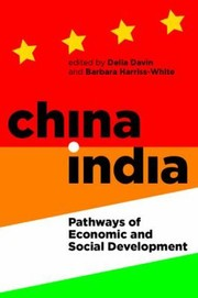 Cover of: Chinaindia Pathways Of Economic And Social Development