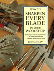 How to sharpen every blade in your woodshop by Don Geary