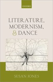 Cover of: Literature Modernism And Dance
