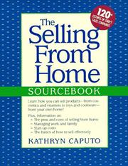 Cover of: The selling from home sourcebook | Kathryn Caputo
