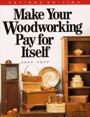 Cover of: Make your woodworking pay for itself