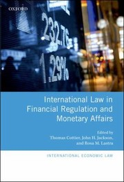Cover of: International Law In Financial Regulation And Monetary Affairs