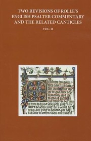 Cover of: Two Revisions Of Rolles English Psalter Commentary And The Related Canticles