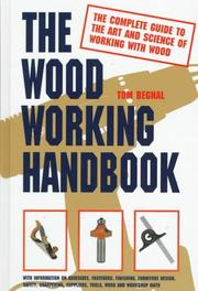 Cover of: wood working handbook | Tom Begnal