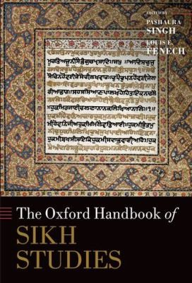 The Oxford Handbook Of Sikh Studies by