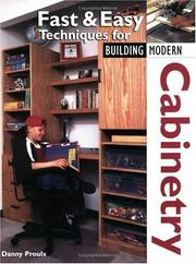 Cover of: Fast & Easy Techniques for Building Modern Cabinetry