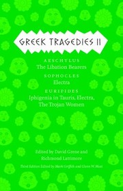 Cover of: Greek Tragedies 2 Aeschylus The Libation Bearers Sophocles Electra Euripides