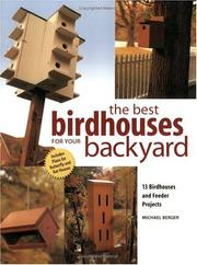 Cover of: The Best Birdhouses for Your Backyard