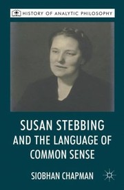 Cover of: Susan Stebbing And The Language Of Common Sense
