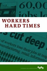 Cover of: Workers In Hard Times A Long View Of Economic Crises
