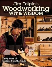 Cover of: Jim Tolpin's woodworking wit & wisdom