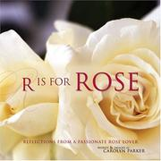 Cover of: R is for rose | Carolyn Parker