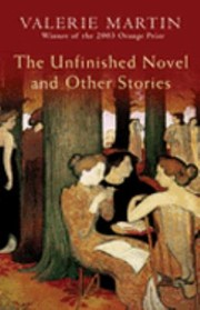 Cover of: The Unfinished Novel And Other Stories