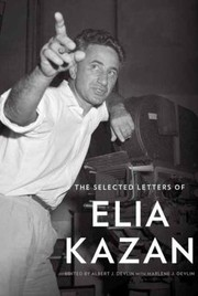 Cover of: The Selected Letters of Elia Kazan