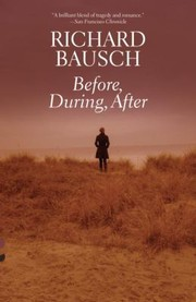 Cover of: Before During After A Novel