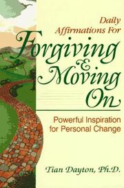 Cover of: Daily Affirmations for Forgiving and Moving On | Tian Dayton