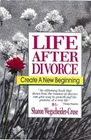 Cover of: Life After Divorce | Sharon Webscheider-Cruse