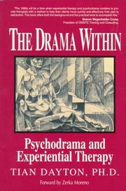 Cover of: The drama within | Tian Dayton