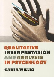 Cover of: Qualitative Interpretation and Analysis in Psychology