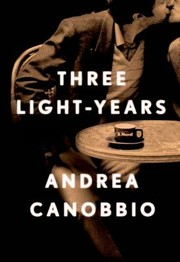 Cover of: Three Lightyears A Novel