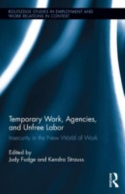 Cover of: Temporary Work Agencies and Unfree Labor
