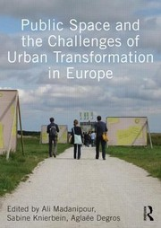 Cover of: Public Space And The Challenges Of Urban Transformation In Europe