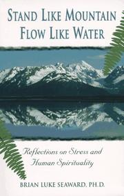 Cover of: Stand like mountain, flow like water: reflections on stress and human spirituality