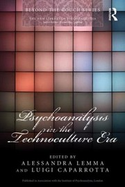 Cover of: Psychoanalysis in the Technoculture Era