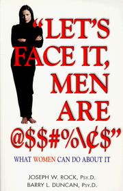 Cover of: Let's face it, men are @$$#%\c$