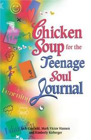 Cover of: Chicken Soup for the Teenage Soul Journal (Chicken Soup for the Soul) | Jack Canfield