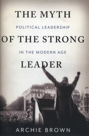Cover of: The Myth of the Strong Leader