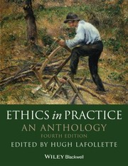 Ethics in Practice: An Anthology